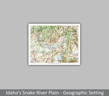 Image Idaho's Snake River Plain - Geographic Setting